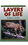 Layers of Life, James L. Castner, 0761411305