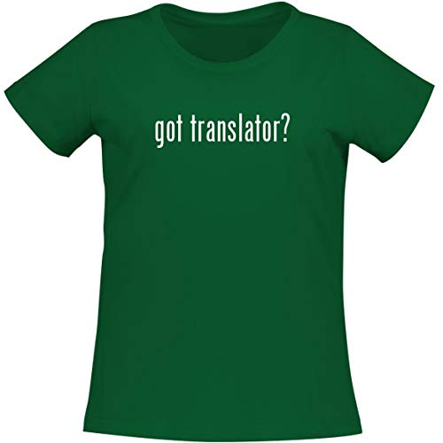 The Town Butler got Translator? - A Soft & Comfortable Women's Misses Cut T-Shirt, Green, X-Large