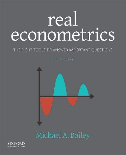 Real Econometrics: The Right Tools to Answer Important Questions