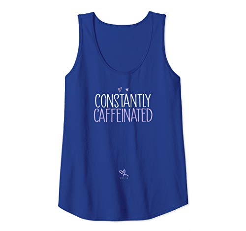 Womens Funny Constantly Caffeinated - Cute Coffee Lover Gift Coffee Tank Top (Starbucks Barista Aroma Solo Monique Coffee Maker Bais)