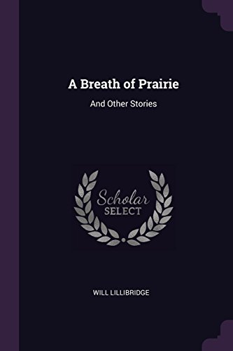 A Breath of Prairie: And Other Stories