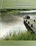 Comprehensive Stress Management 12th (twelve) edition Text Only