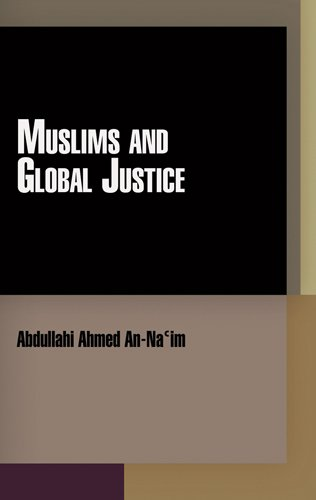 Muslims and Global Justice (Pennsylvania Studies in Human Rights) pdf epub