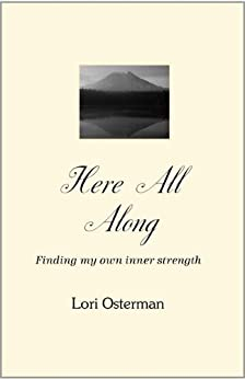 Here All Along by [Lori Osterman]