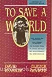 To Save a World, Kranzler, David and Gewirtz, Eliezer, 1560620609