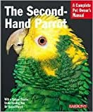 img - for Second-Hand Parrot by Mattie Sue Athan, Dianalee Deter-Townsend book / textbook / text book