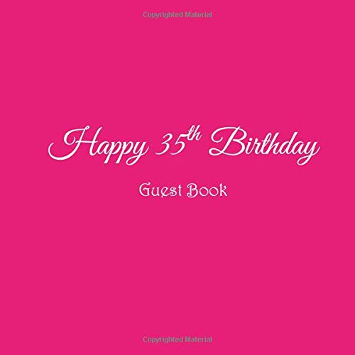 Happy 35th Birthday Guest Book 35 Year Old Party Gifts Accessories Decor Ideas Supplies Decorations For Women Her