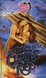 Captive Kiss (Heartfire Romance)