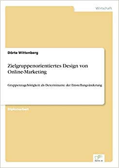 Book Zielgruppenorientiertes Design von Online-Marketing (German Edition)