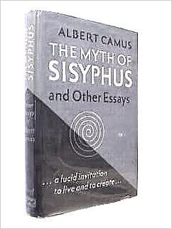 albert camus the myth of sisyphus essay Camus: the myth of sisyphus 1 albert camus (1913-1960) gives a quite different account of philosophy and politics of existentialism from that of sartre.