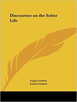 Discourses on the Sober Life