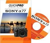 Sony A77 by QuickPro Camera Guides (Tutorial DVD for Sony A-77) PDF