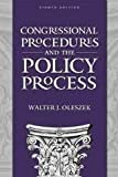 Congressional Procedures : The Policy Process, Oleszek, Walter J., 0871874776