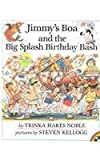 Jimmy's Boa and the Big Splash Birthday Bash, Trinka Hakes Noble, 0780725441