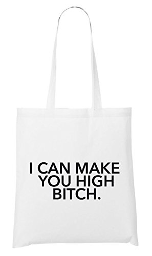 I Can Make You High Bitch Bag White Certified Freak