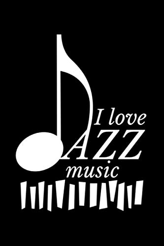 I Love Jazz Music: Blank Paper Sketch Book - Artist Sketch Pad Journal for Sketching, Doodling, Drawing, Painting or Writing