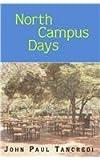 North Campus Days, John Paul Tancredi, 0738834068