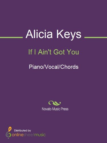 If I Ain\'t Got You - Kindle edition by Alicia Keys. Arts ...