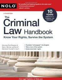 The Criminal Law Handbook: Know Your Rights, Survive the System 11th (eleventh) edition