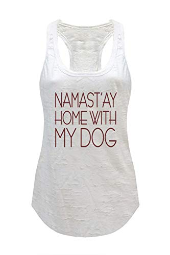 Tough Cookie's Women's Yoga Burnout Namastay at Home with My Dog Tank Top (Small, White)