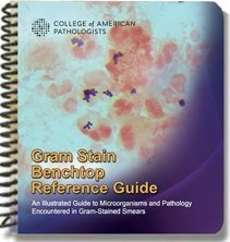 GRAM STAIN BENCHTOP REFERENCE GUIDE Spiral-bound – January 1, 2016