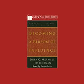 Amazon.com: Becoming a Person of Influence (Audible Audio Edition ...