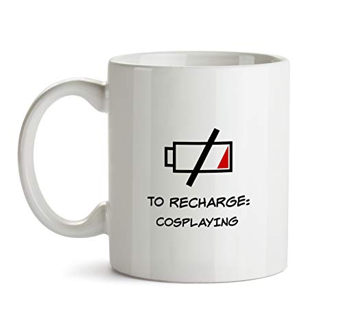 Cosplaying - Gift Mug - AA137 Funny I Love Doing Present Gag Time To Recharge Coffee Tea Cup For Coworker Friend Men Women Inexpensive Fun Idea