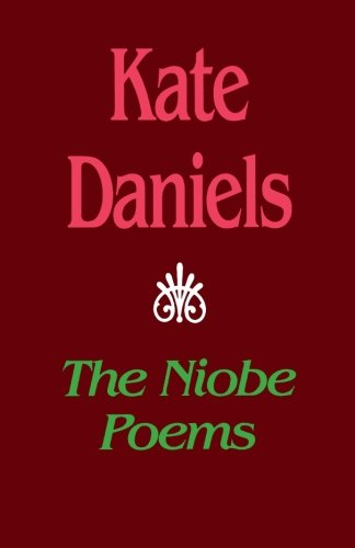 The Niobe Poems (Pitt Poetry Series)