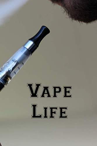 Vape Life: Vaporizer Vaping Review Notebook | Vaporizer Vaping Pre-Formatted Pages E-Cigarette Notebook | Journalaper Gift