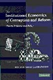 The Institutional Economics of Corruption and Reform : Theory, Evidence, and Policy, Lambsdorff, Johann Graf, 0521872758