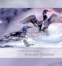 The Heron Dance Book of Love and Gratitude by Heron Dance Press