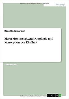 Book Maria Montessori. Anthropologie und Konzeption der Kindheit