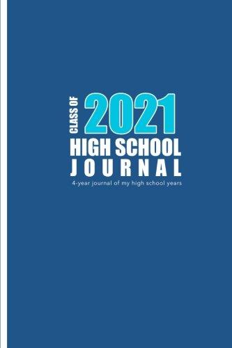 High School Journal - Class of 2021