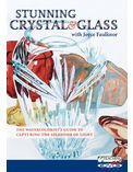 Stunning Crystal & Glass: The Watercolorist's Guide to Capturing the Splendor of - Light Splendor