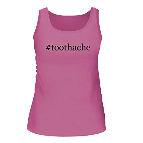 Shirt Me Up #Toothache - A Nice Hashtag Women's Tank Top, Pink, Large (Best Meds For Toothache)