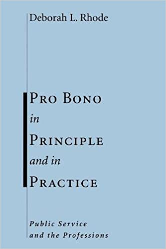 Image result for pro bono in principle and practice public service and the professions