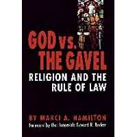 Image for God vs. the Gavel: Religion and the Rule of Law