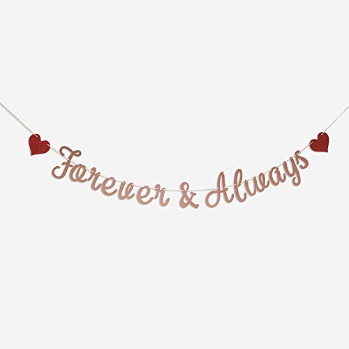 Forever & Always Banner Sign Rose Gold Glitter Garlands for Valentine's Day Wedding Engagement Bridal Shower Birthday Party Anniversary Celebrate Banner Ceiling Bouquet Hang Decorations ()