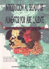 Descargar Libro Introducción Al Secado De Alimentos Por Aire Caliente Pedro Fito Maupoey