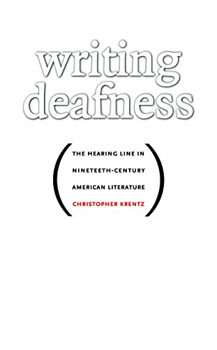 Writing Deafness: The Hearing Line in Nineteenth-Century American Literature