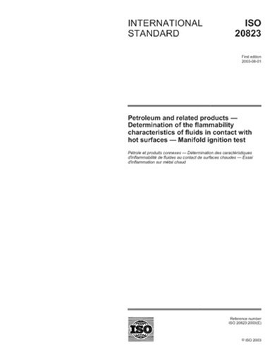 American Products Manifold (ISO 20823:2003, Petroleum and related products - Determination of the flammability characteristics of fluids in contact with hot surfaces - Manifold ignition test)