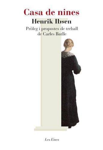 Casa de nines: Introducció i propostes de treball de Carles Batlle i Jordà (LES EINES)