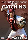 Mark Calvi: The Complete Guide to Catching (DVD)