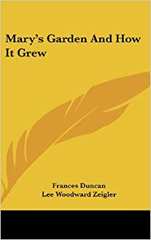 Book Mary's Garden and How It Grew