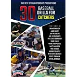 The Best of Championship Productions: 30 Baseball Drills for Catchers