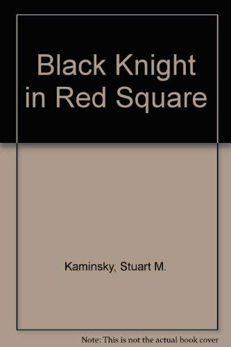Black Knight in Red Square ()
