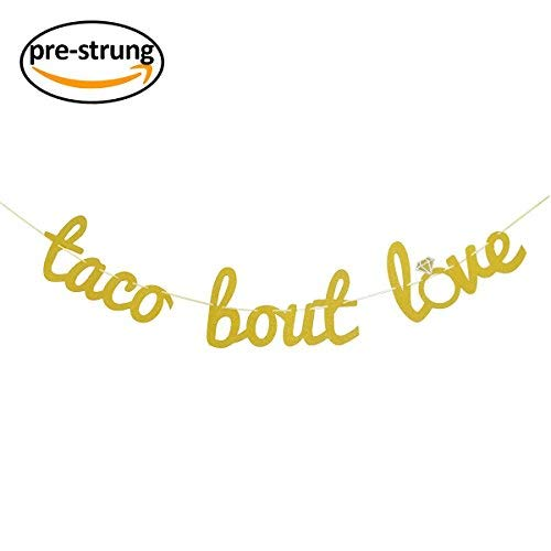 Finseng Taco Bout Love Gold Glitter Banner Sign Garland for Mexican Fiesta Themed Bridal Shower Bachelorette Party Wedding Decorations ()