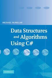 Data Structures and Algorithms Using C# by Brand: Cambridge University Press