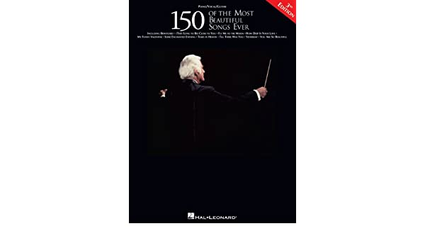 150 of the Most Beautiful Songs Ever Songbook (Best Ever) (English ...