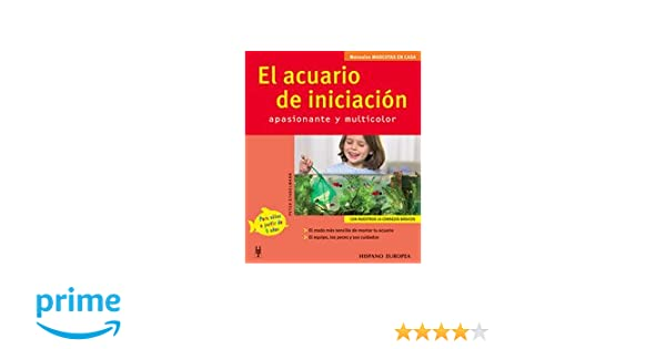 El acuario de iniciación (Mascotas en casa): Amazon.es: Peter Stadelmann: Libros